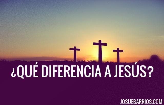 ¿Qué diferencia a Jesús de todos los otros líderes religiosos?