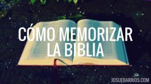 Cómo Memorizar la Biblia (¡Éste es el Método Que Uso!)