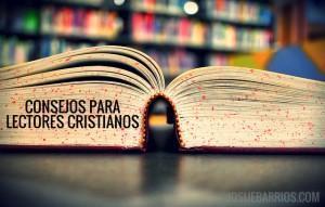 14 Consejos Para Lectores Cristianos