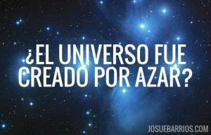Cuando un Ateo Dice Que el Universo Fue Creado Por Azar
