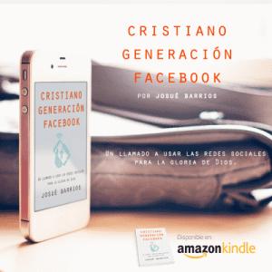 """Mi eBook """"Cristiano Generación Facebook"""", GRATIS en Kindle por tiempo limitado"""