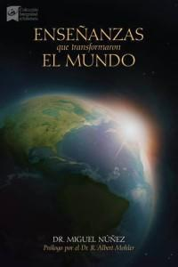 Enseñanzas Que Transformaron el Mundo (Reseña)