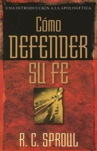 Cómo Defender su Fe (Reseña)