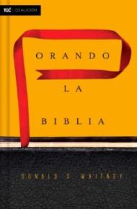 Orando la Biblia (Reseña)